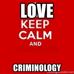 Keep Calm 2 - Love Criminology