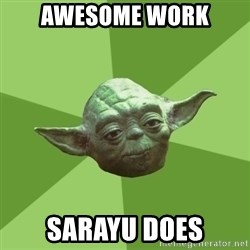 Advice Yoda Gives - awesome work sarayu does