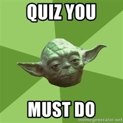 Advice Yoda Gives - quiz you must do