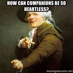 Ducreux - How can companions be so heartless?