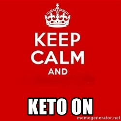 Keep Calm 2 - KETO ON
