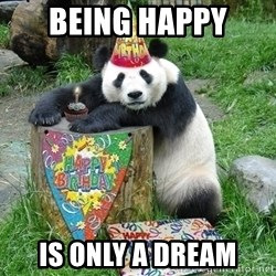 Happy Birthday Panda - Being happy Is only a dream