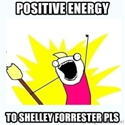 All the things - Positive energy To shelley Forrester pls