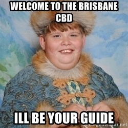 welcome to the internet i'll be your guide - Welcome to the Brisbane Cbd ill be your guide
