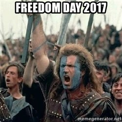 Brave Heart Freedom - Freedom Day 2017