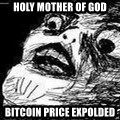 Mother Of God - holy mother of god Bitcoin price expolded