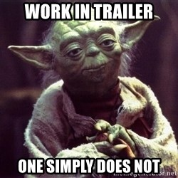 Yoda - Work in Trailer One simply does not