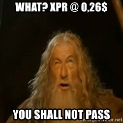 Gandalf You Shall Not Pass - what? XPR @ 0,26$ YOu shall nOT PASS