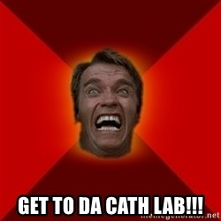 Angry Arnold - GET TO DA CATH LAB!!!