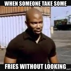 James Doakes surprise - When someone take some Fries without looking