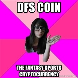 Idiot Nerd Girl - DFS Coin The Fantasy Sports Cryptocurrency
