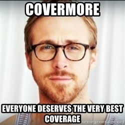 Ryan Gosling Hey Girl 3 - Covermore Everyone deserves the very best coverage