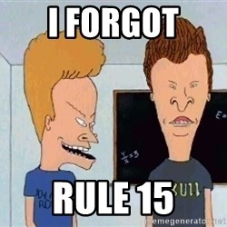 Beavis and butthead - i forgot  rule 15
