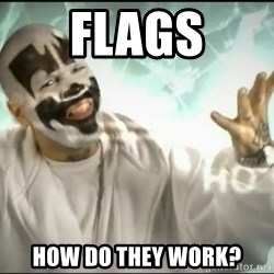 Insane Clown Posse - Flags How do they work?