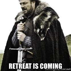 Ned Stark - Retreat is cominG