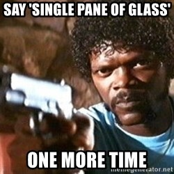 Pulp Fiction - Say 'Single Pane of Glass' One more time