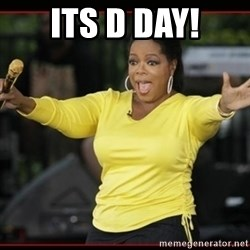 Overly-Excited Oprah!!!  - ITs D Day!