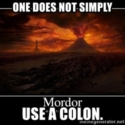 Lord Of The Rings Boromir One Does Not Simply Mordor - one does not simply use a colon.