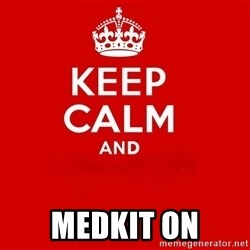 Keep Calm 2 - Medkit on