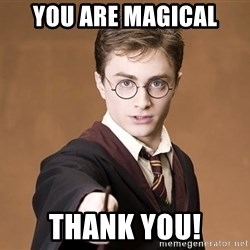 Advice Harry Potter - You are magical Thank You!