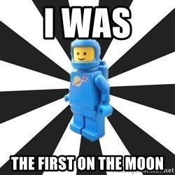 LEGO man - i was  The first on the moon