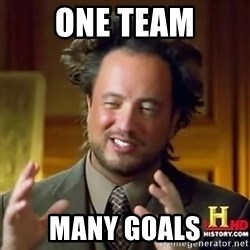 ancient alien guy - One Team Many Goals