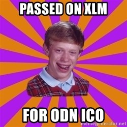 Unlucky Brian Strikes Again - passed ON xlM for odn ICO