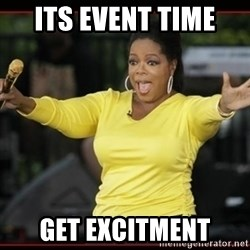 Overly-Excited Oprah!!!  - its event time  get excitment