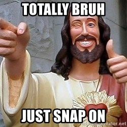 Hippie Jesus - totally bruh just snap on