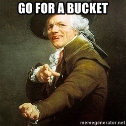 Ducreux - Go for a bucket