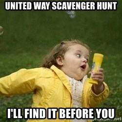 Little girl running away - United Way Scavenger hunt I'll find it before you