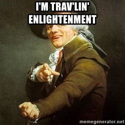 Ducreux - I'm trav'lin' enlightenment