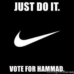 Nike swoosh - just do it. vote for hammad.