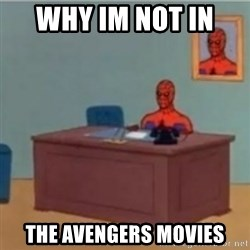 60s spiderman behind desk - why im not in  the avengers movies