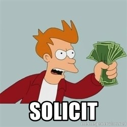 Shut Up And Take My Money Fry - Solicit