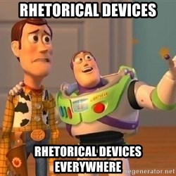 Consequences Toy Story - Rhetorical Devices rhetorical devices everywhere