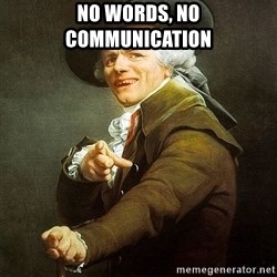 Ducreux - No words, no communication