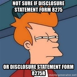 Not sure if troll - Not sure if disclosure statement form 8275 or disclosure statement form 8275R