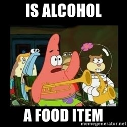 Patrick Star Instrument - Is ALCOHOL A FOOD ITEM