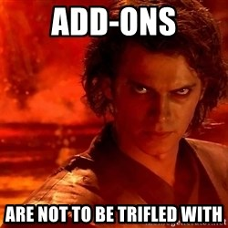 Anakin Skywalker - add-ons are not to be trifled with