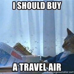 newspaper cat realization - I should buy a travel air