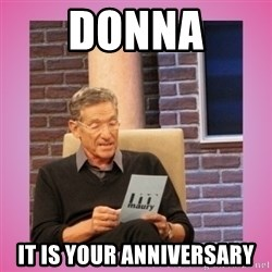 MAURY PV - Donna It is your anniversary