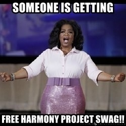 free giveaway oprah - Someone is getting free harmony project swag!!