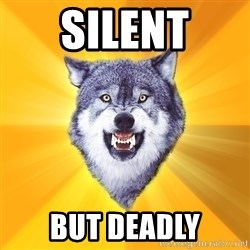 Courage Wolf - Silent but deadly