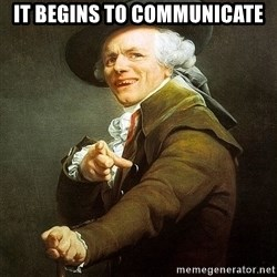 Ducreux - It begins to communicate