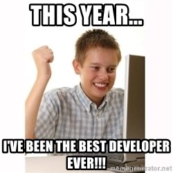Computer kid - This year... I've been the best developer Ever!!!