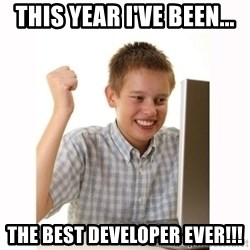 Computer kid - This year I've been... The Best Developer Ever!!!