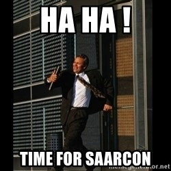 HAHA TIME FOR GUY - Ha ha ! Time for saarcon