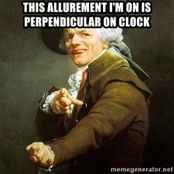 Ducreux - This allurement I'm on is perpendicular on clock