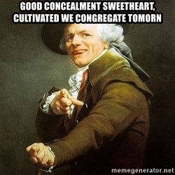 Ducreux - Good concealment sweetheart, cultivated we congregate tomorn